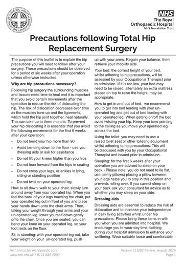 Precautions following hip surgery
